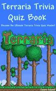 Terraria Trivia Quiz Book