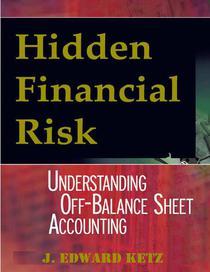 Hidden Financial Risk: Understanding Off-Balance Sheet Accounting