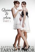 Quinn & Ava, Part 1