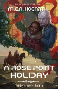 A Rose Point Holiday