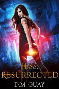 Jess, Resurrected