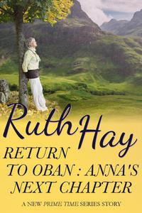 Return to Oban: Anna's Next Chapter