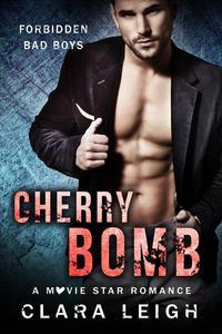 Cherry Bomb: Forbidden Bad Boys