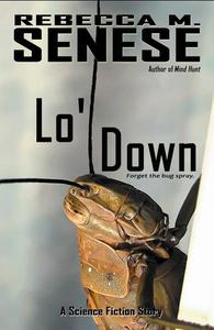 Lo' Down: A Science Fiction Story