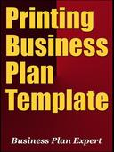 Printing Business Plan Template (Including 6 Special Bonuses)