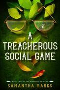 A Treacherous Social Game