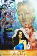 For Elise (A Romance About the Deepest and Truest Love)
