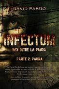 Infectum (Parte II: Paura)