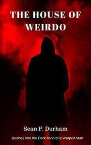 The House of Weirdo