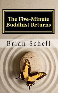 The Five-Minute Buddhist Returns