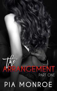 The Arrangement (Part One)