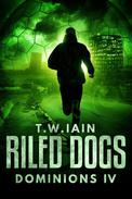 Riled Dogs