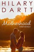 The Motherhood Intervention