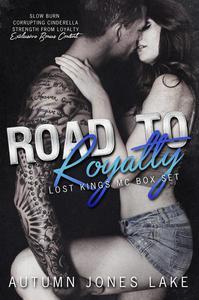Road to Royalty (Lost Kings MC Box Set #1)