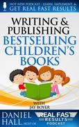 Writing and Selling Bestselling Children's Books