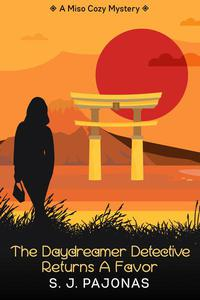 The Daydreamer Detective Returns A Favor