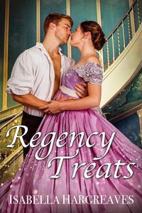 Regency Treats: Ten Romance Short Stories Boxed Set