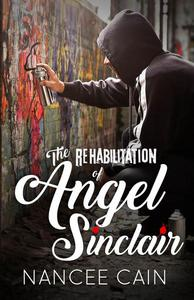 The Rehabilitation of Angel Sinclair