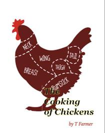 The Cooking of Chickens