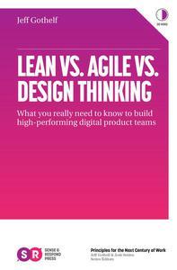 Lean vs. Agile vs. Design Thinking