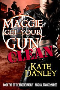 Maggie Get Your Gun  - CLEAN
