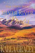 Mail Order Bride - Silver River Brides  Box Set - Books 1 - 4