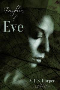Daughters of Eve:  Selected Stories