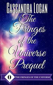The Fringes of the Universe Prequel