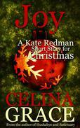 Joy (A Kate Redman Short Story for Christmas)