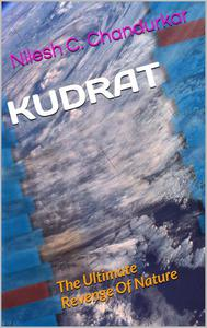 Kudrat - The Ultimate Revenge Of Nature