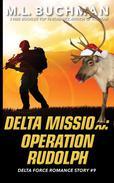 Delta Mission: Operation Rudolph