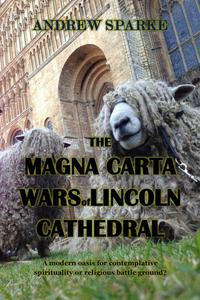 The Magna Carta Wars Of Lincoln Cathedral