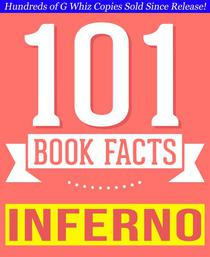 Inferno - 101 Amazingly True Facts You Didn't Know