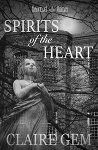 Spirits of the Heart
