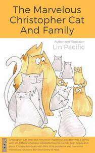 The Marvelous Christopher Cat and Family