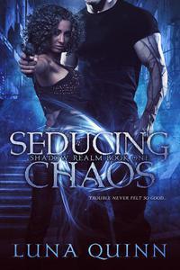 Seducing Chaos
