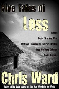 Five Tales of Loss