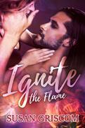 Ignite the Flame