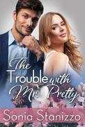The Trouble with Mr. Pretty