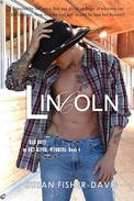 Lincoln Bad Boys of Dry River, Wyoming Book 4