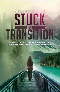 Stuck in Transition