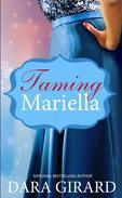 Taming Mariella