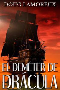 El Deméter de Drácula