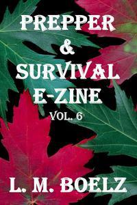 Prepper & Survival E-Zine 6