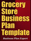 Grocery Store Business Plan Template (Including 6 Special Bonuses)