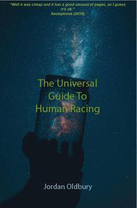 The Universal Guide to Human Racing