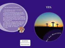Yes: God's Answer to Our Questions (Revised Edition)