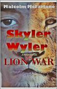 Skyler Wyler and the Lion War