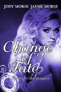 Change of Fate