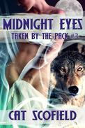 Midnight Eyes - Taken By The Pack #3 (A Paranormal Menage Romance)